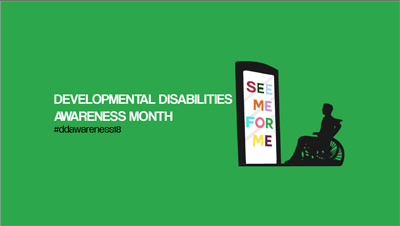 'See Me for Me!' Celebrates National Developmental Disabilities Awareness Month With Inclusivity